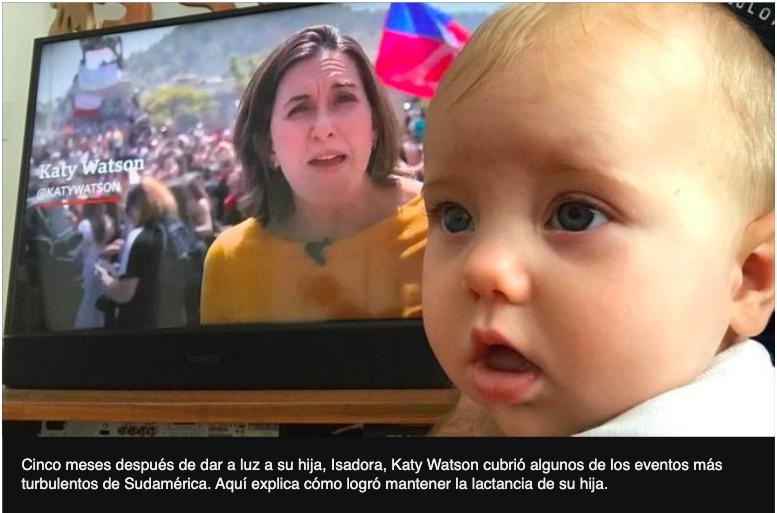 El desafío de la lactancia materna para la periodista de la BBC que cubrió las protestas en Bolivia y Chile